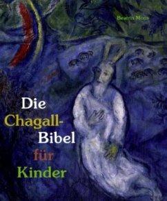 Katholisches Bibelwerk Die Chagall-Bibel für Kinder