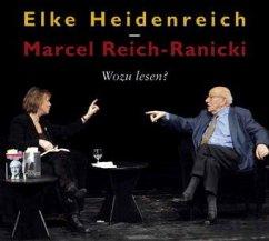 Wozu lesen?, Audio-CD - Heidenreich, Elke; Reich-Ranicki, Marcel