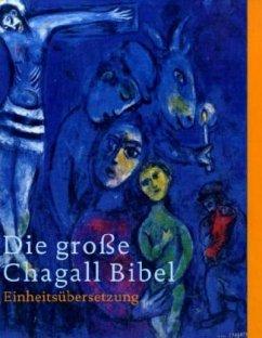Katholisches Bibelwerk Die große Chagall-Bibel. Sonderausgabe