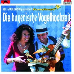 Die Bayerische Vogelhochzeit. CD - Meier, Werner; Sarholz, Margit; Zuckowski, Rolf