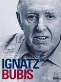 Ignatz Bubis, Ein jüdisches Leben in Deutschland
