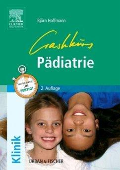 Crashkurs Pädiatrie - Hoffmann, Björn