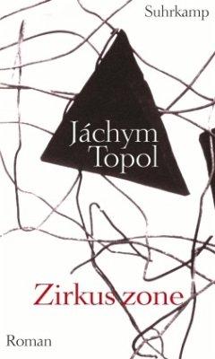 Zirkuszone - Topol, Jachym