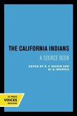 The California Indians: A Source Book