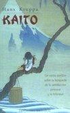 Kaito : un canto poético sobre la búsqueda de la satisfacción personal y la felicidad