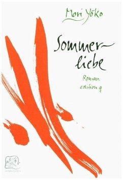 Sommerliebe / Liebesgeschichten - Mori, Yoko