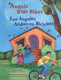 Angels Ride Bikes and Other Fall Poems: Los Angeles Andan En Bicicleta y Otros Poemas del Otono