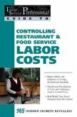 Controlling Restaurant & Food Service Labor Costs