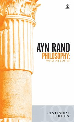 Philosophy: Who Needs It - Rand, Ayn