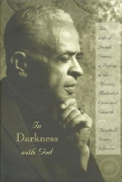 In Darkness with God: The Life of Joseph Gomez, a Bishop in the African Methodist Episcopal Church - Gomez-Jefferson, Annetta L.