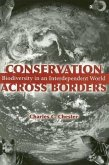 Conservation Across Borders: Biodiversity in an Interdependent World