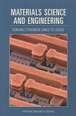Materials Science and Engineering: Forging Stronger Links to Users