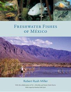 Freshwater Fishes of Mexico - Miller, Robert Rush; Minckley, W. L.; Norris, Steven Mark