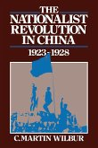 The Nationalist Revolution in China, 1923 1928