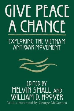 Give Peace a Chance: Exploring the Vietnam Antiwar Movement