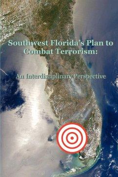 Southwest Florida's Plan to Combat Terrorism