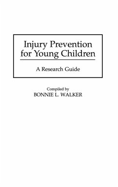 Injury Prevention for Young Children - Walker, Bonnie
