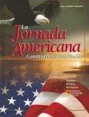 La Jornada Americana: Construyendo una Nacion
