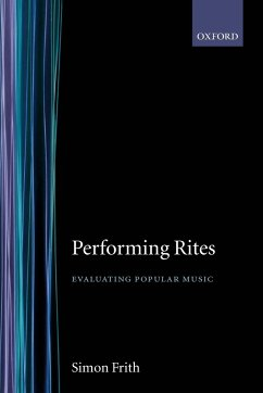 Performing Rites - Frith, Simon Frith