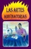 Las Artes Adivinatorias: Cartomancia, Cafeomancia, Astrologia Judiciaria, Quiromancia = Divination Art