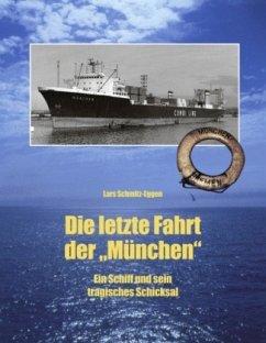 Die letzte Fahrt der München