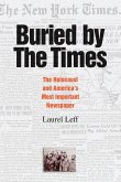 Buried by the Times: The Holocaust and America's Most Important Newspaper