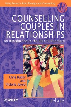 Counselling Couples in Relationships: An Introduction to the Relate Approach - Butler, Christopher Joyce, Victoria