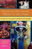 Skulls to Living Bread to Dead