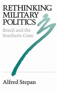 Rethinking Military Politics - Stepan, Alfred C.