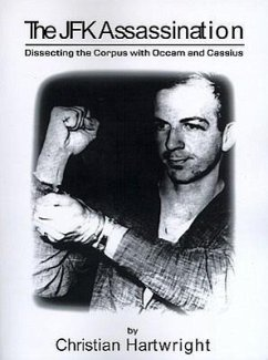 The JFK Assassination: Dissecting the Corpus with OCCAM and Cassius - Hartwright, Christian