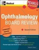 Ophthalmology Board Review: Pearls of Wisdom, Second Edition: Pearls of Wisdom, Second Edition