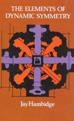 Elements of Dynamic Symmetry - Hambidge, Jay