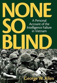 None So Blind - Allen, George W.
