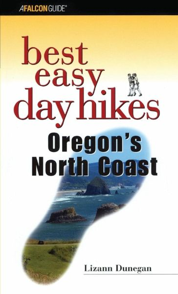 Best Easy Day Hikes Oregon's North Coast - Dunegan, Lizann