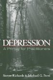 Depression: A Primer for Practitioners