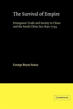 The Survival of Empire - Souza, G. B.; Souza, George Bryan