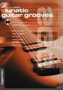 Lunatic Guitar Grooves. Mit Profi-Playback CD