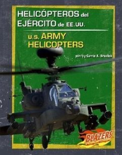 Helicopteros del Ejercito de Ee.Uu./U.S. Army Helicopters - Braulick, Carrie A.