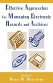 Effective Approaches for Managing Electronic Records and Archives