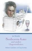 Beethovens Kater und andere Ungereimtheiten - Benedix, Jan
