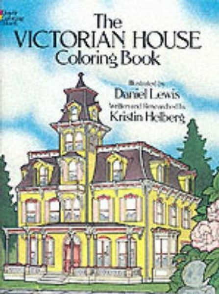Victorian House Coloring Book Von Daniel Lewis