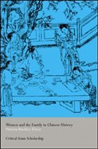 Women and the Family in Chinese History
