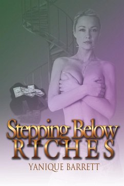 Stepping Below Riches