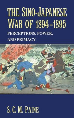 The Sino-Japanese War of 1894 1895 - Paine, Sarah C. M.; Paine, S. C. M.; S. C. M., Paine