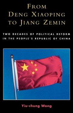 From Deng Xiaoping to Jiang Zemin - Wong, Yiu-Chung