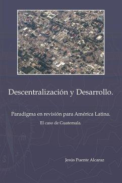 Descentralizaci&ucircn y Desarrollo