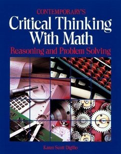 Critical Thinking with Math: Reasoning and Problem Solving - Digilio, Karen S.; Digilio, Karne Scott