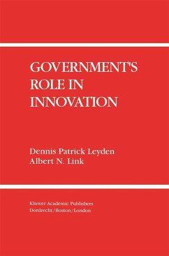 Government's Role in Innovation - Leyden, Dennis P.; Link, Albert N.