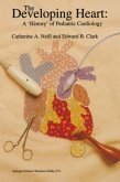 The Developing Heart: A 'History' of Pediatric Cardiology