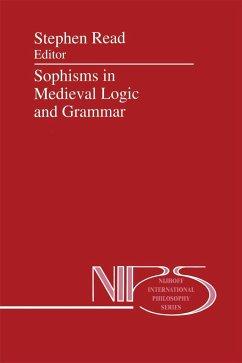 Sophisms in Medieval Logic and Grammar - Read, St (Hrsg.)